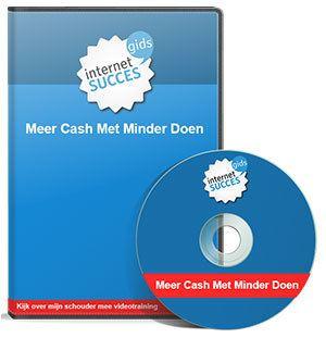 meer cash met minder doen