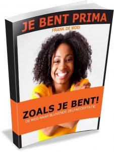 Het E-Boek Je Bent Prima Zoals Je Bent!